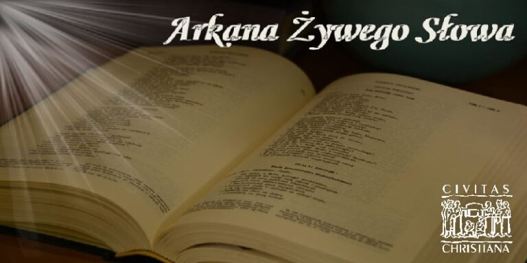 """""""Arkana Żywego Słowa"""" cz.II """"Aspekty społeczne wBiblii – wymiar współczesny"""", odc.3. """"Cywilizacja miłości"""""""