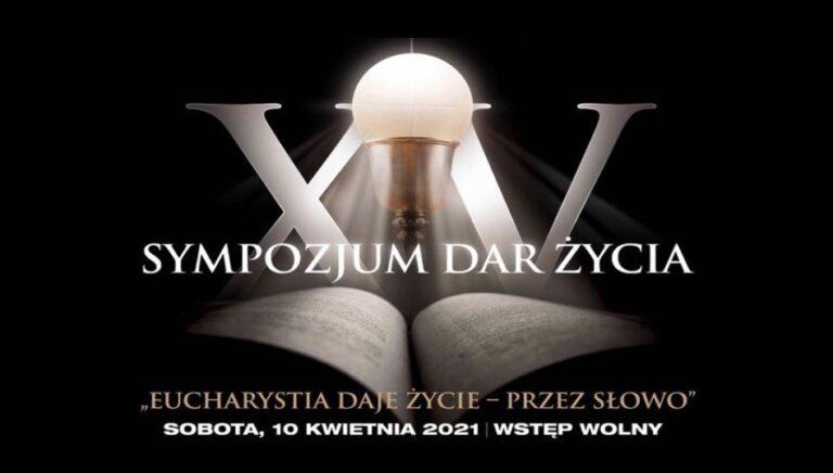 XV Sympozjum Dar Życia, 10.04.2021r., Skierniewice