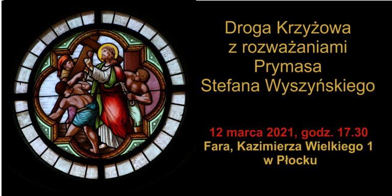 Droga Krzyżowa zPrymasem Stefanem Wyszyńskim