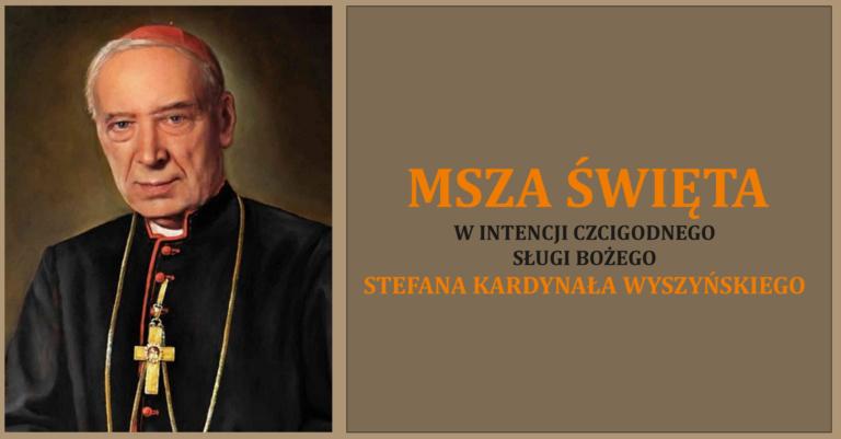Msza Święta wintencji beatyfikacji Stefana Kardynała Wyszyńskiego wPłocku