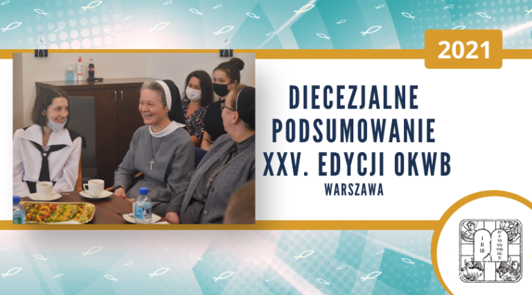 Warszawa: Podsumowanie etapu diecezjalnego 25. OKWB