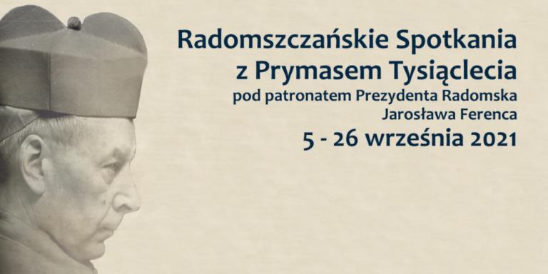 Radomszczańskie Spotkania zPrymasem Tysiąclecia